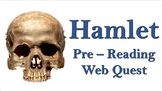 Hamlet: Pre-reading Activity Web Quest