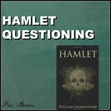 Hamlet Questioning for ENTIRE TEXT and bonus final assessment