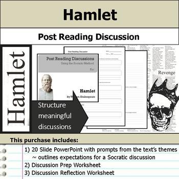 Hamlet - Socratic Method - Post Reading Discussions