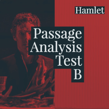 "Hamlet Passage Analysis Test ""B"""