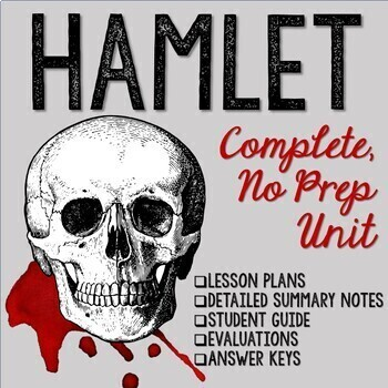 Hamlet Unit (No prep - Complete Unit)