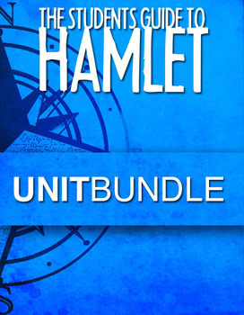 Hamlet Unit Plan (107 Pages)
