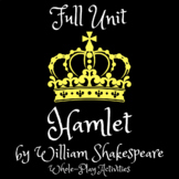 Hamlet Unit Plan with Passages, Handouts, Activities, Questions