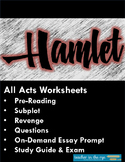 Hamlet Unit! All Acts Worksheets and MORE--Now with Exam! {CCSS}
