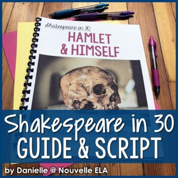 Hamlet (and Himself) - Shakespeare in 30