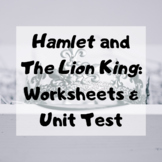 Hamlet and The Lion King Bundle: Worksheets and Unit Test