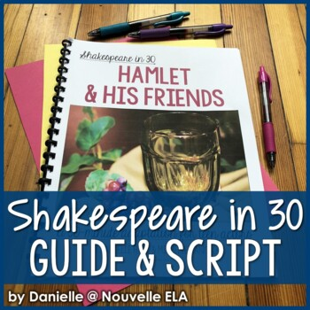 Hamlet (and his Friends) - Shakespeare in 30