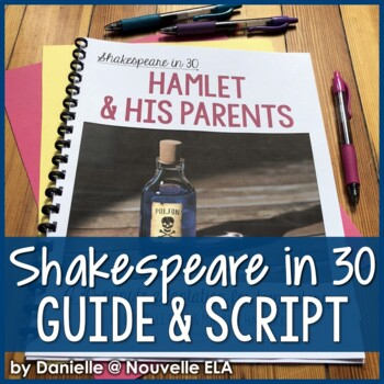 Hamlet (and his Parents) - Shakespeare in 30