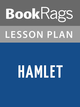 Hamlet by Shakespeare Lesson Plans