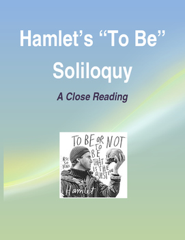 """Hamlet's """"To Be"""" Soliloquy Close Reading"""