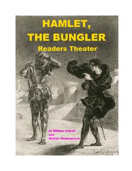 Hamlet, the Bungler - Readers Theater