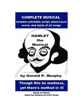 Hamlet the Musical - Complete show with script, score and mp3s