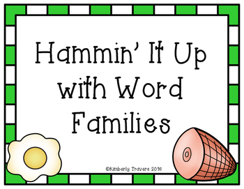 Hammin' It Up with Word Families