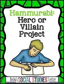 Hammurabi: Hero or Villain? A Project of the Babylonian Em