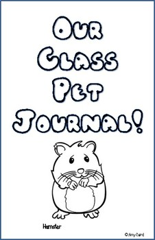 Hamster Class Pet Journal