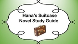 Hana`s Suitcase Novel Study Guide