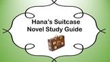 Hana`s Suitcase Novel Study Guide