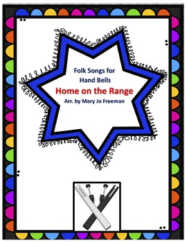 Hand Bell Music - Home on the Range