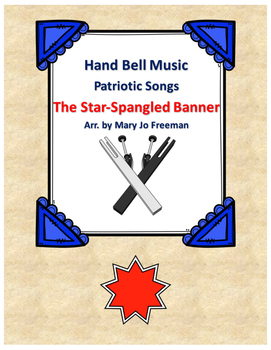 Hand Bell Music - The Star Spangled Banner