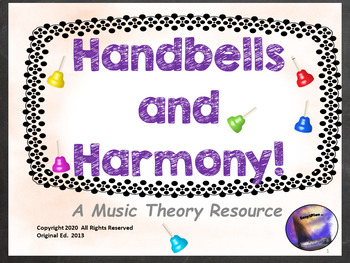 Hand Bells and Harmony! Music Theory Resource