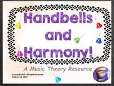 HandBells and Harmony! Music Theory Resource