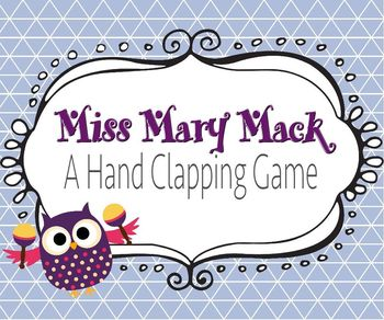 Hand Clapping Game - Miss Mary Mack