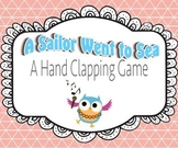 Hand Clapping Games - A Sailor Went To Sea
