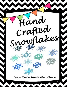 Hand Crafted Snowflakes Art Lesson by Sweet Southern Charm