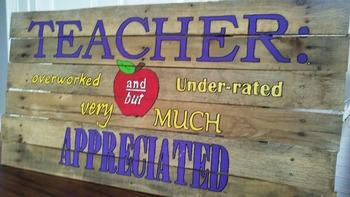 Hand-Crafted Teacher Appreciation Sign