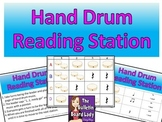 Hand Drum Reading Station