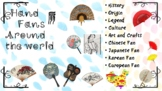 Hand Fans Around the World- History, Style, Symbol, Arts a