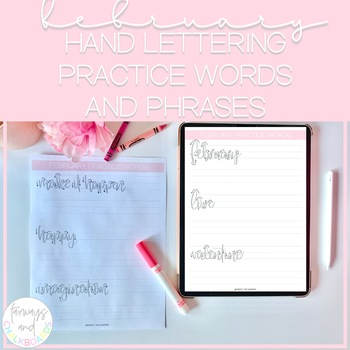 Hand Lettering Practice Words and Phrases: February