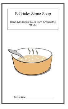 Hand Me Down Tales: Stone Soup (Week 3) Common Core Weekly