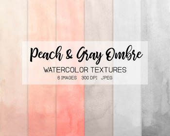 Hand Painted Peach & Gray Ombre Watercolor Digital Paper - 6 JPEGs.