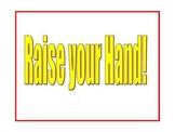 Hand Raising Procedure Poster