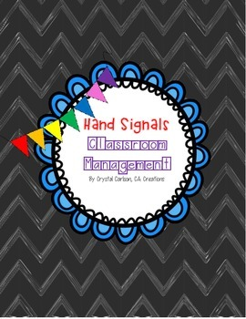 Hand Signals Classroom Management System