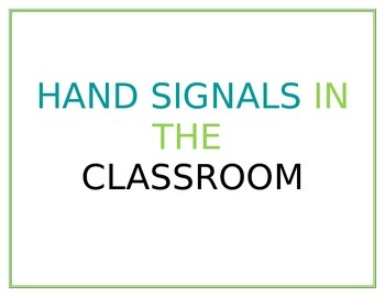 Hand Signals in the Classroom