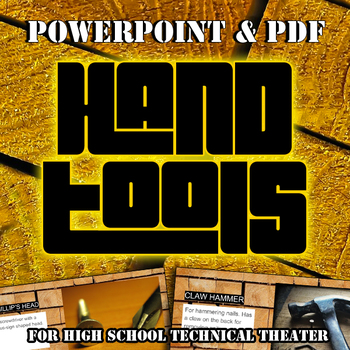 Hand Tools for High School Technical Theater