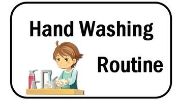 Hand Washing Routine