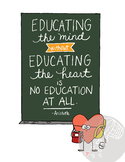 "Hand-drawn Inspirational ""Educating the mind and heart"" Ar"