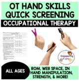 Occupational Therapy Hand Skills Quick Screen / Guided Dat