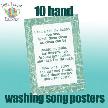 Classroom posters: 10 hand washing songs ~ 2 different designs each