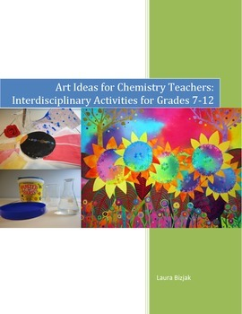 Handbook: Art Ideas for Chemistry Teachers -  Activities for Grades 7-12