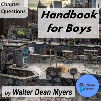 Handbook for Boys: A Novel - Chapter questions and answers