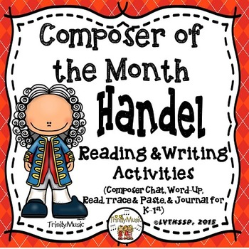 Handel Reading & Writing Activities (Composer of the Month)