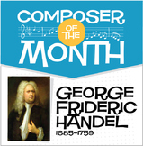 Handel | Composer of the Month Lesson and Bulletin Board Pack (Bundle)