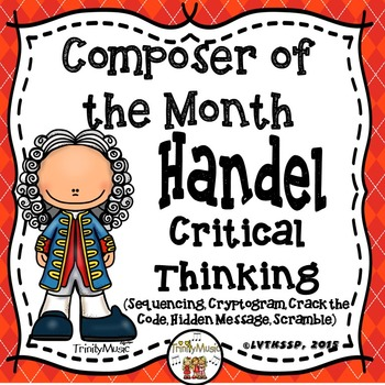 Handel Critical Thinking Worksheets (Composer of the Month)