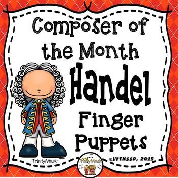 Handel Finger Puppets (Composer of the Month)