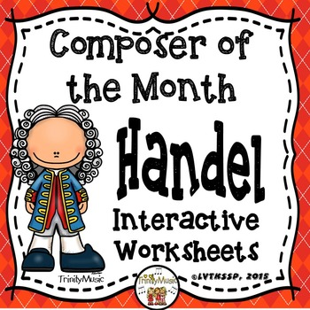 Handel Interactive Worksheets (Composer of the Month)