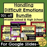 Handling Difficult Emotions Bundle for Middle and High Sch